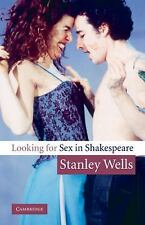 Looking for Sex in Shakespeare by Stanley Wells (2004, Paperback)
