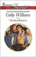 NEW - The Real Romero (Harlequin Presents) by Williams, Cathy