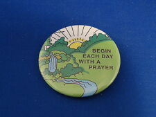 """""""BEGIN EACH DAY WITH A PRAYER""""  Lot of 5 Christian BUTTONS pins pinbacks 2 1/4"""""""