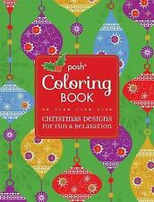 Posh Adult Coloring Book: Christmas Designs for Fun and Relaxation (Posh Colorin
