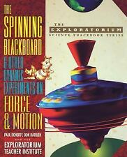 The Exploratorium Science Snackbook Ser.: The Spinning Blackboard and Other...