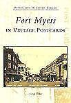 Fort Myers in Vintage Postcards (Florida) by Gregg Turner (2005)