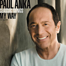 Paul Anka - Classic Songs My Way [CD New]