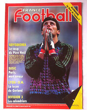 France Football 30/07/1991; Goycoechea/ Susic/ Lyon-OM/ Division 3/ Allemagne