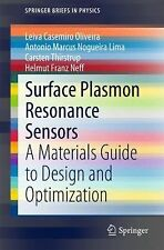 SpringerBriefs in Physics Ser.: Surface Plasmon Resonance Sensors : A...