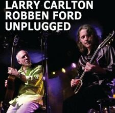 Unplugged - Larry & Robben Ford Carlton (2013, CD NIEUW)