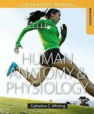 Human Anatomy and Physiology Laboratory Manual : Making Connections, Main...