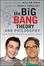 The Blackwell Philosophy and Pop Culture: The Big Bang Theory and Philosophy : R