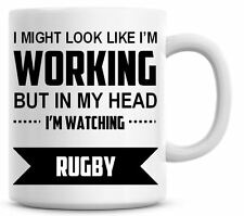 I'M WATCHING RUGBY Novelty/Funny Printed Mug Ideal Gift/Present Coffee/Tea 225
