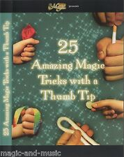25 Amazing Tricks with a Thumbtip - magic DVD