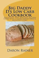 Big Daddy D's Low Carb Cookbook-ExLibrary