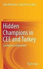 Hidden Champions in CEE and Turkey : Carving Out a Global Niche (2013,...