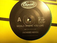 "Crowded House ""World Where You Live"" Terrific Oz 7"""