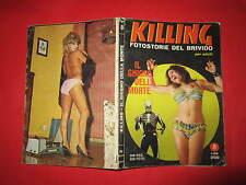 KILLING FOTOSTORIE DEL BRIVIDO NUMERO 8 DICEMBRE 1966 PONZONI EDITORE