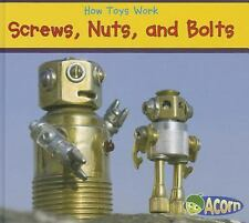 Screws, Nuts, and Bolts (How Toys Work)-ExLibrary