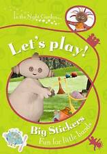 In The Night Garden: Let's Play! By BBC Books