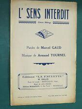 """Partition  Chant """"L'sens interdit """" TOURNEL GAUD"""
