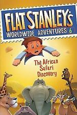 Flat Stanley's Worldwide Adventures #6: The African Safari Discovery-ExLibrary