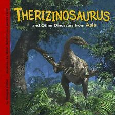 Therizinosaurus and Other Dinosaurs of Asia (Dinosaur Find)-ExLibrary