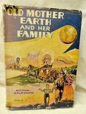 Old Mother Earth Children's Hardcover w/Jacket Geography English 1939