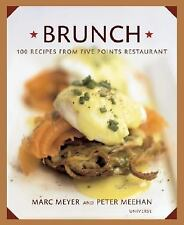 Brunch: 100 Recipes from New York's Famous Five Points Restaurant Hardcover