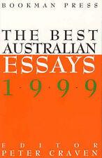 The Best Australian Essays 1999, Craven, Peter