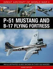 Great Aircraft of World War II : P-51 Mustang and B-17 Flying Fortress by...