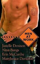 Men at Work by Nina Bangs, Janelle Denison and MaryJanice Davidson (2004, Paper…
