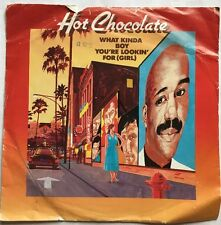 "Hot Chocholate - What Kind of Boy You Looking For (Girl) RAK Records 7"" Single"