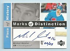 MICHEL GOULET 2002/03 PIECE OF HISTORY MARKS OF DISTINCTION AUTOGRAPH AUTO /25