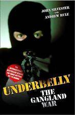 UnderbellyThe Gangland War Silvester, John New Book