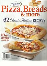 ACADEMIA BARILLA, 2013 ( PIZZA , BREADS & MORE * 62 CLASSIC ITALIAN RECIPES )