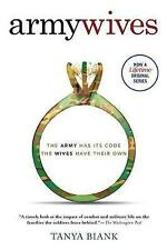 Acceptable, Army Wives: The Unwritten Code of Military Marriage, Biank, Tanya, B