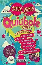 Quiúbole Con... by Gaby Vargas and Yordi Rosado (2009, Paperback)