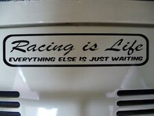 Racing is Life sticker / decal Steve McQueen quote Drag Race Drift F1 Cycling F1