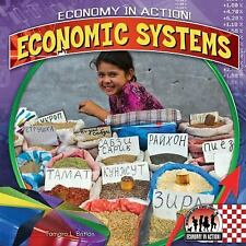 Economic Systems (Economy in Action!)