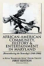 African-American Community, History and Entertainment in Maryland by Rosa...