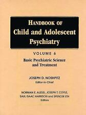 Handbook of Child and Adolescent Psychiatry, Basic Psychiatric Science and Treat