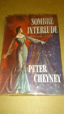 Peter Cheyney - Sombre interlude - Les Presses de la Cité