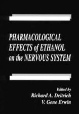 Pharmacological Effects of Ethanol on the Nervous System (Handbooks in Pharmacol