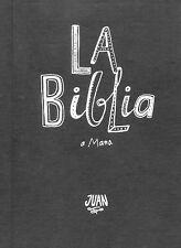 La Biblia a Mano : Juan by Eber Santonocito and Diego Cirigliano (2015,...