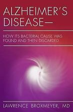 2-DAY SHIPPING | Alzheimer's Disease-How Its Bacterial Cause Was Foun, PAPERBACK