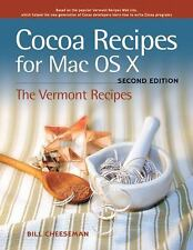 Cocoa Recipes for Mac OS X (2nd Edition)