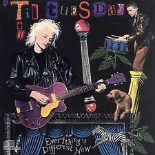 Everything's Different Now by Til Tuesday