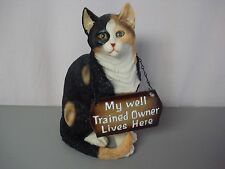 "New Resin Cat My Well Trained Owner Lives Here 13"" x 7"" #87Z"