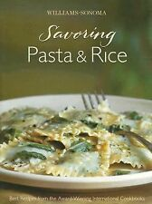 Williams-Sonoma Savoring Pasta & Rice: Best Recipes from the Award-Winning Inter
