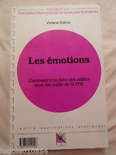 Les Emotions - Comment S'en Faire Des Alliés Avec Les Outils De La PNL   DUBOS