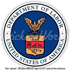 US DEPARTMENT OF LABOR Siegel DOL Amerika, USA Amerikanische Aufkleber, Sticker