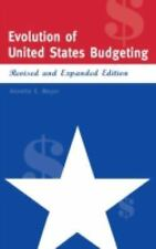 Evolution of United States Budgeting: Revised and Expanded Edition