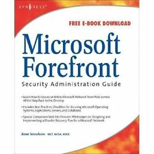 Microsoft Forefront Security Administration Guide by Jesse Varsalone (2008,...